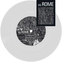 VS.ROME - I'm Thinking:...