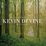 Kein Devine - Between The Concrete & Clouds