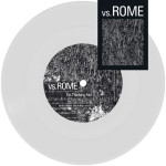 Vs.Rome - I'm Thinking: No!/A Landslide