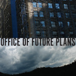 Office Of Future Plans - Harden Your Heart/Everybody Loves You When You're Dead
