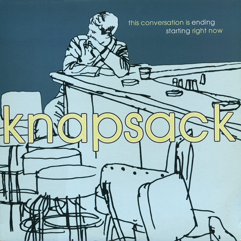 Knapsack – This Conversation Is Ending Starting Right Now