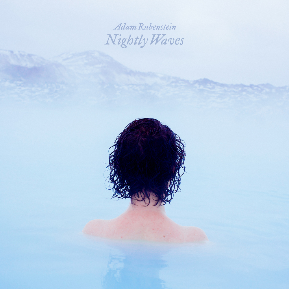 Adam Rubenstein – Nightly Waves